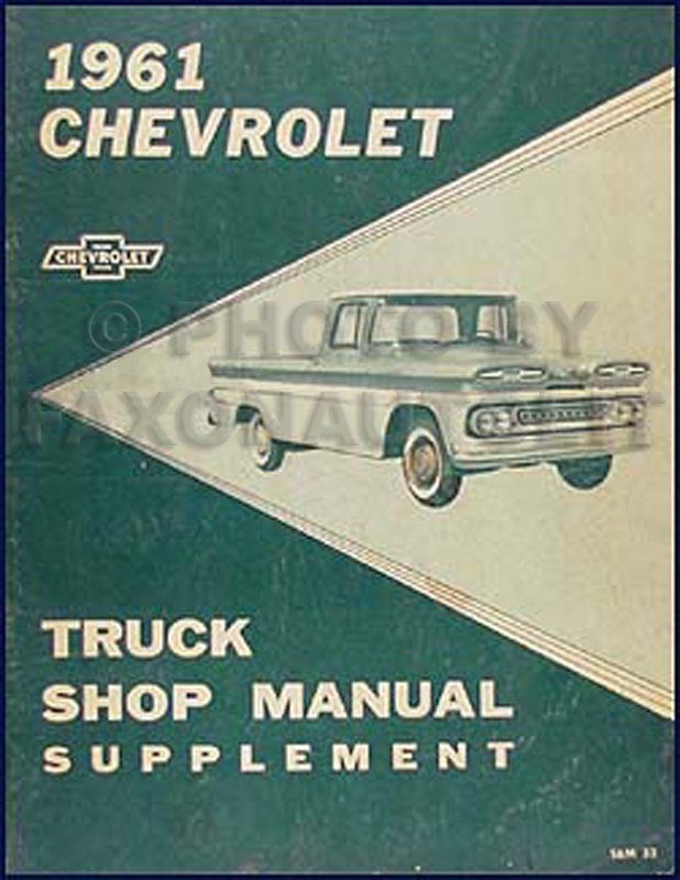 1961 Chevrolet Pickup & Truck Shop Manual Original Supplement