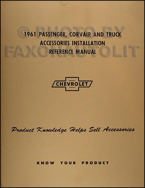 1961 Chevrolet Accessory Installation Manual Reprint Car Pickup Truck