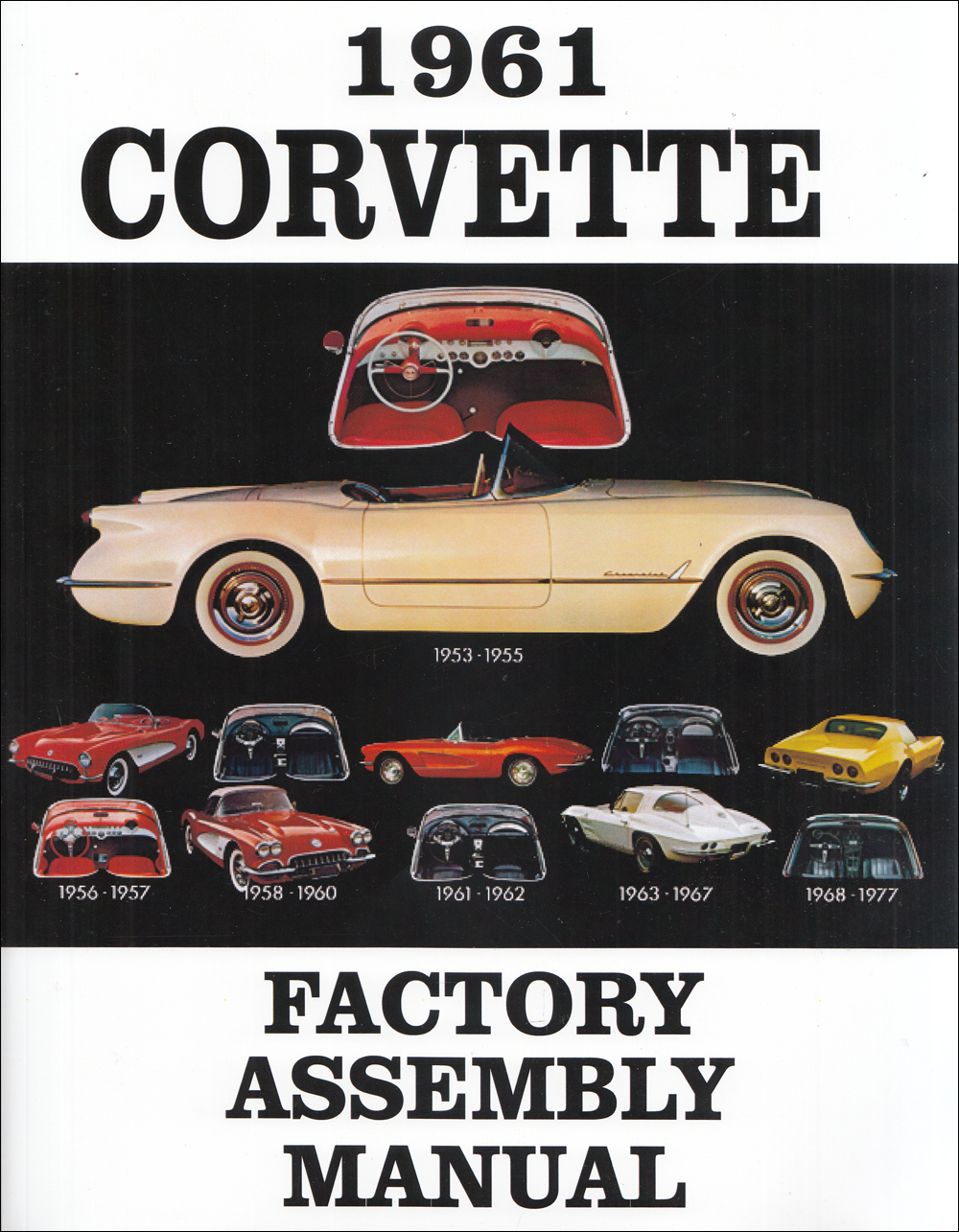 1961 Corvette Factory Assembly Manual Reprint