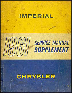 1961 Chrysler & Imperial Shop Manual Original Supplement