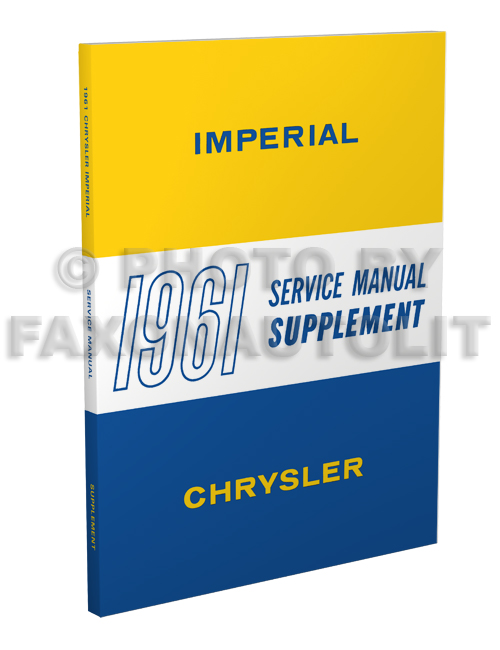 1961 Chrysler & Imperial Shop Manual Reprint Supplement