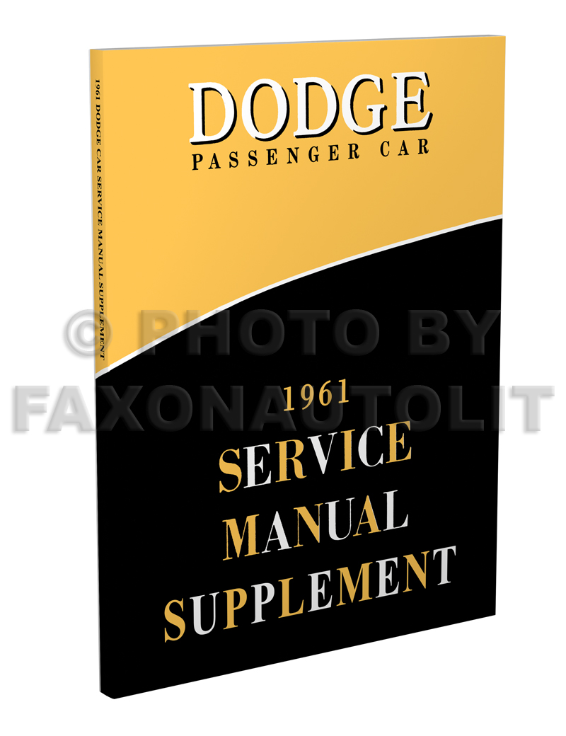 1961 Dodge Car Shop Manual Original Supplement