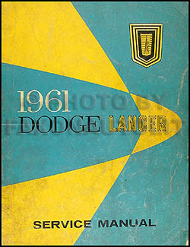 1961 Dodge Lancer Shop Manual Original