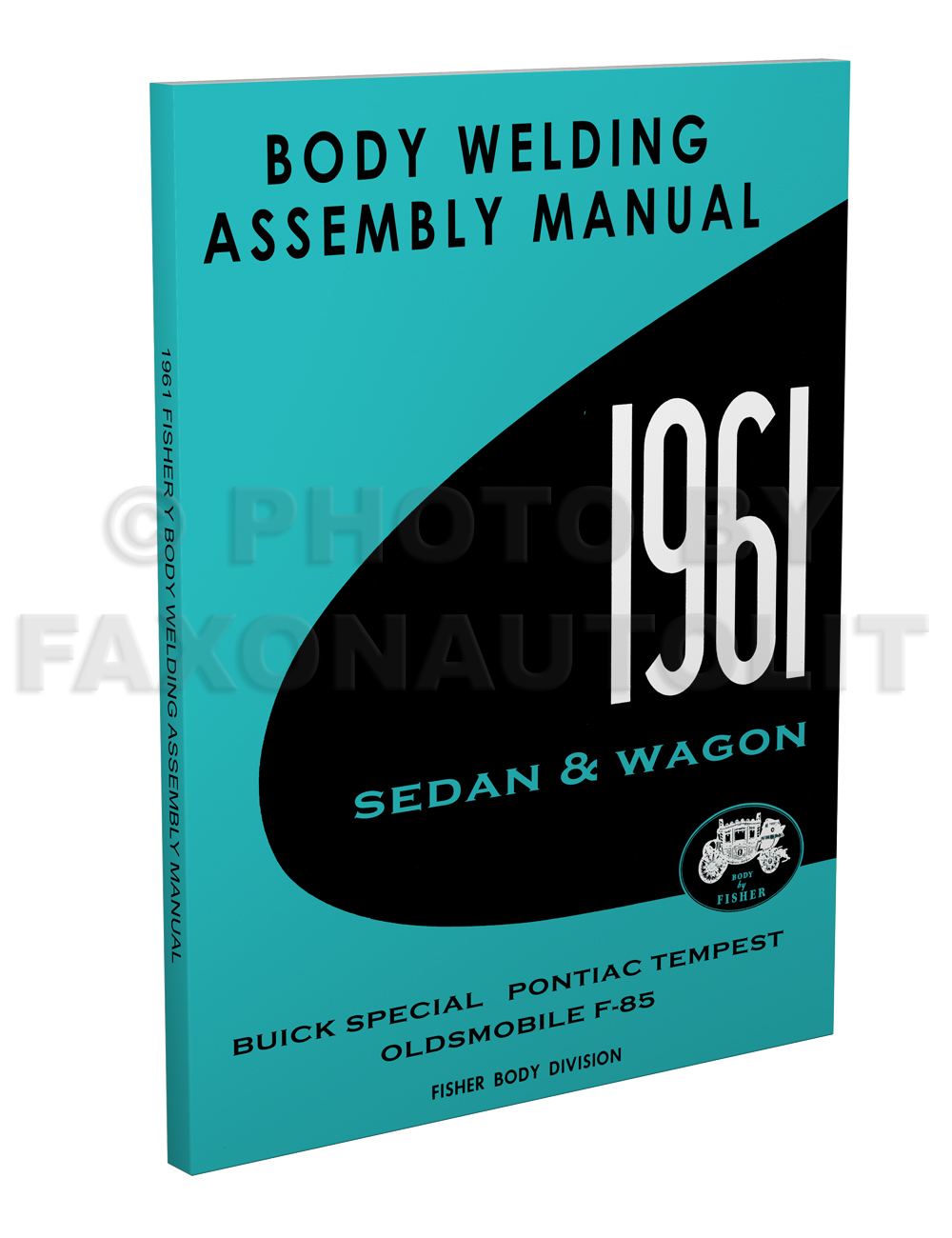 1961 Fisher Body Welding Assembly Manual - Pontiac Tempest  Buick Special Oldsmobile F-85