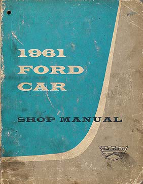 1961 Ford Car Repair Shop Manual Original Galaxie Starliner Sunliner Fairlane