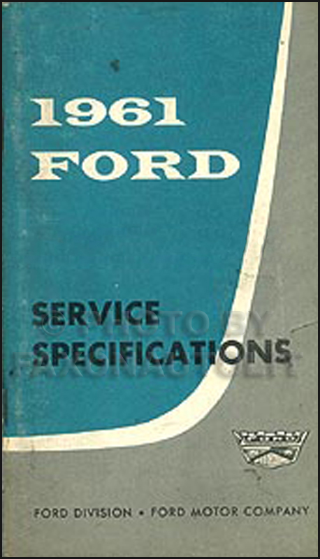 1961 Ford Service Specifications Manual Original