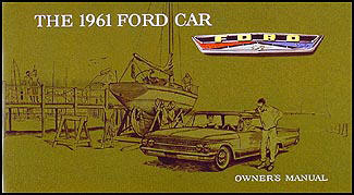 1961 Ford Car Owner Manual Reprint Galaxie Fairlane Sunliner Starliner