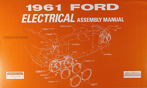 1961 Ford Car Electrical wiring Reprint Assembly Manual