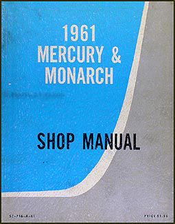 1961 Mercury & Monarch Canadian Repair Manual Supplement Original