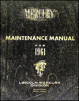 1961 Mercury Meteor & Monterey Shop Manual Original