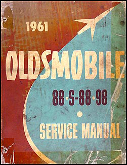1961 Oldsmobile 88 & 98 Shop Manual Original