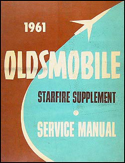 1961 Oldsmobile Starfire Original Repair Manual Supplement