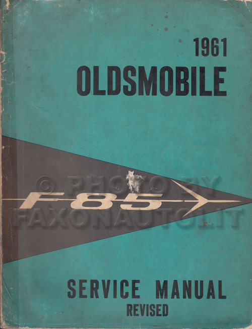 1961 Oldsmobile F-85 Shop Manual Original