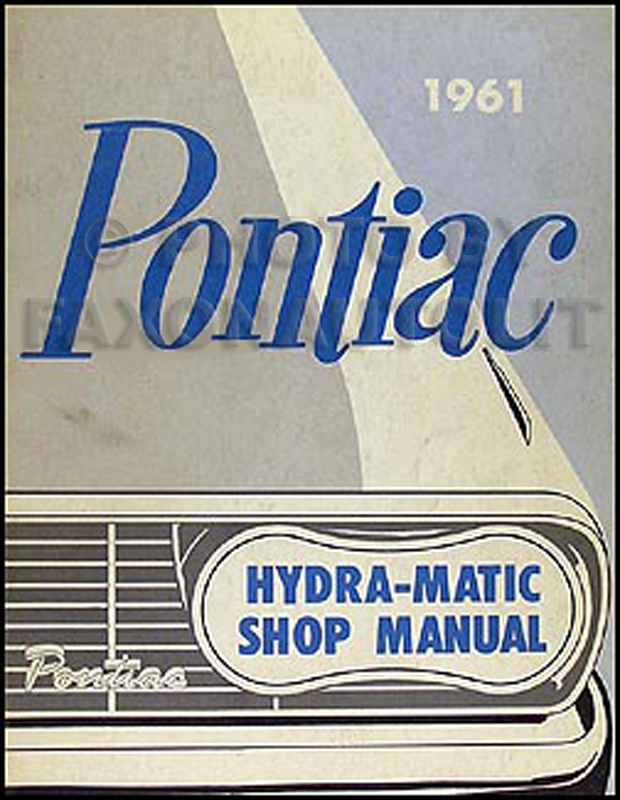 1961 Pontiac Hydra-Matic Transmission Repair Manual Original