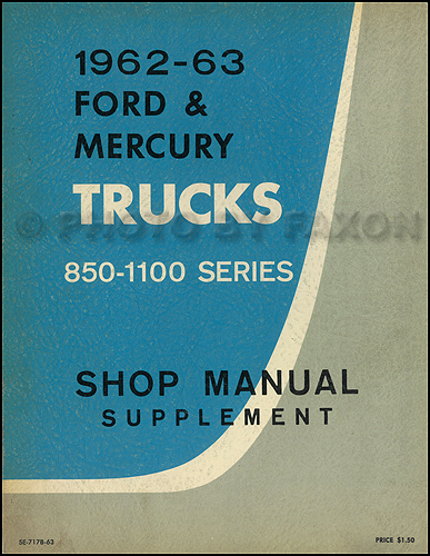 1962-1963 Ford 850-1100 Heavy Truck CANADIAN Repair Manual Original Supplement