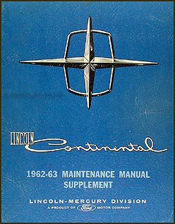 1962-1963 Lincoln Continental Repair Manual Original Supplement