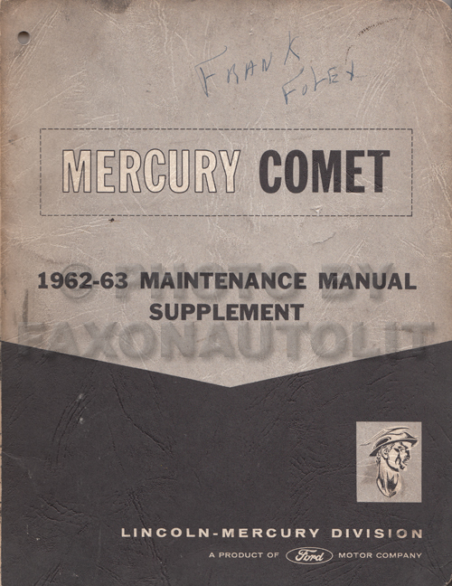 1962 Mercury Comet Shop Manual Original Supplement