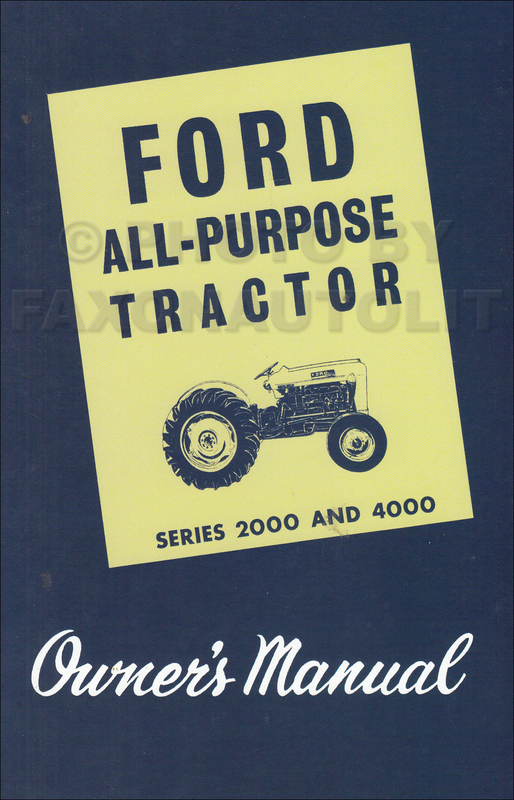 1962-1964 Ford 2000 4000 All Purpose Tractor Owner's Handbook Reprint