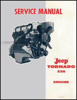 1962-1965 Jeep Tornado 230 Engine Shop Manual Reprint
