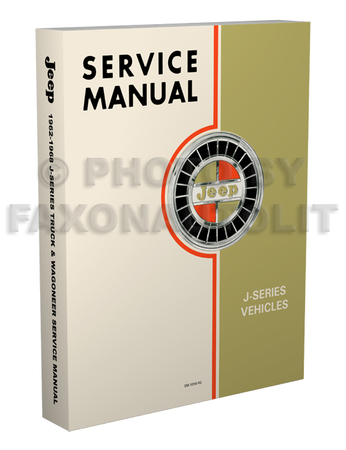 1962-1968 Jeep Gladiator & Wagoneer Shop Manual Reprint