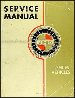 1962-1968 Jeep Gladiator and Wagoneer Shop Manual Original