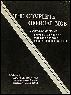 "1962-1968 ""The Complete Official MGB"" Bentley Repair Manual"