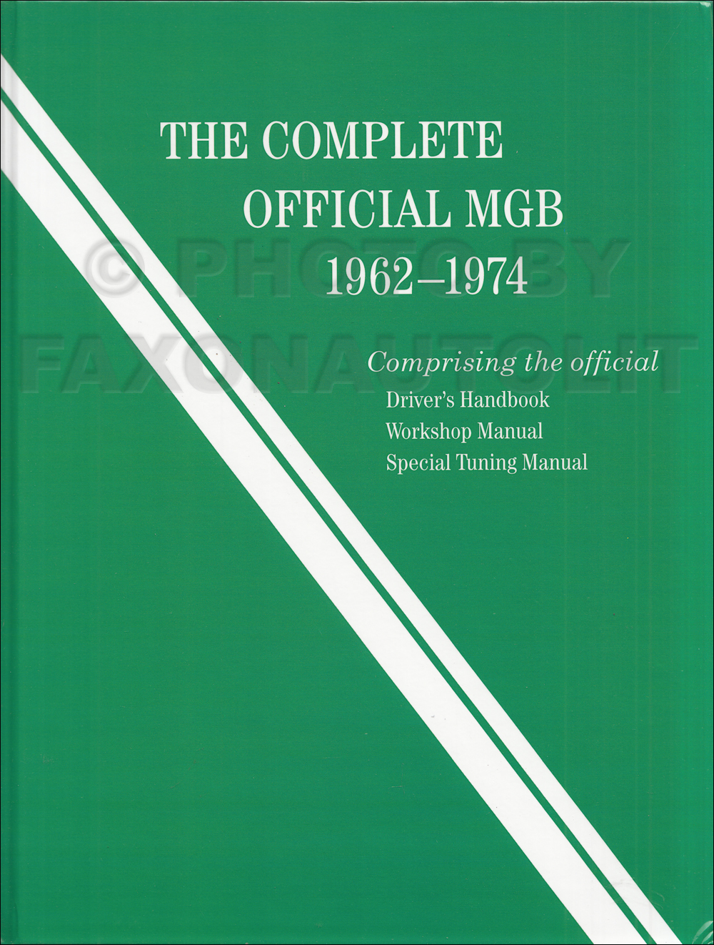 """The Complete Official MGB 1962-1974"" Bentley Repair Manual"