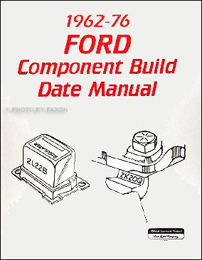 1962-1976 Ford & Mercury Parts Build Date ID Book Car & Truck