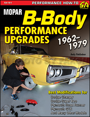 1962-1979 MoPar B-Body Performance Upgrades BW