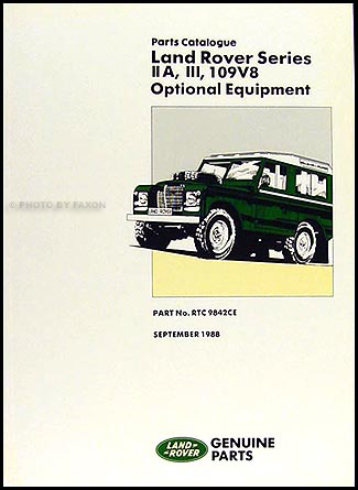 1962-1985 Land Rover Series IIA III 109V8 Parts Book Reprint