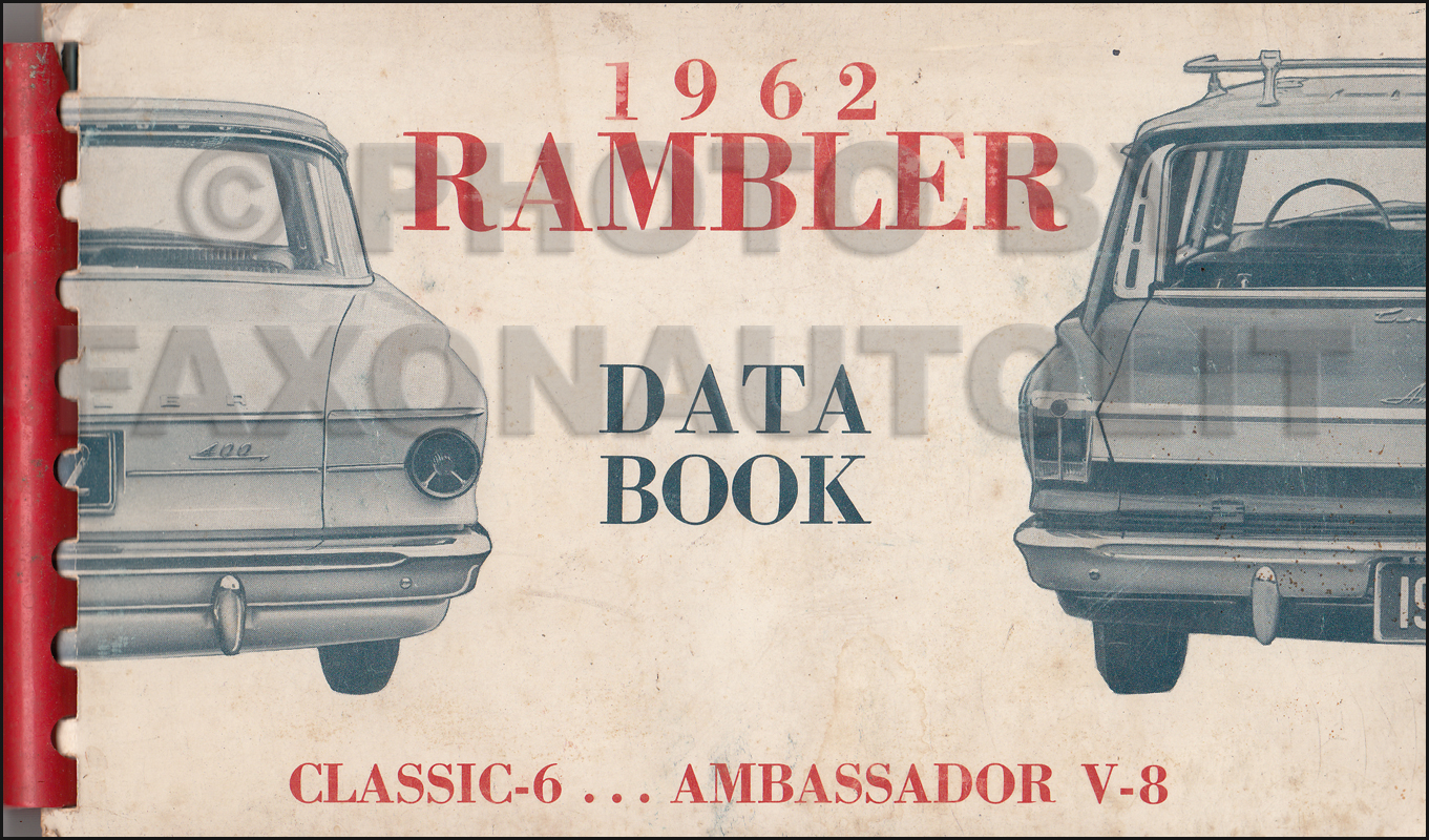1962 AMC Data Book Original Rambler Classic 6 and Ambassador V-8