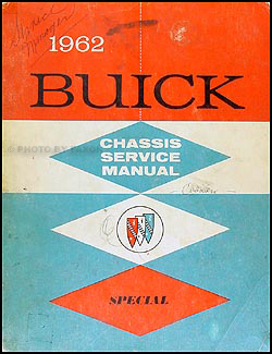 1962 Buick Special & Skylark Shop Manual Original