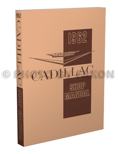 1962 Cadillac Shop Manual Reprint