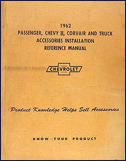 1962 Chevrolet Accessory Installation Manual Original