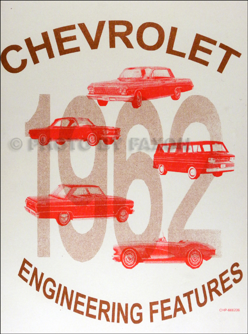 1962 Chevrolet Car Engineering Features Manual Reprint