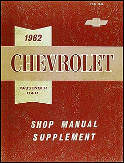 1962 Chevrolet CANADIAN Repair Shop Manual Orig. Supp Biscayne Bel Air Impala