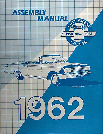 1962 Impala Biscayne Bel Air Assembly Manual Reprint Chevy Chevrolet