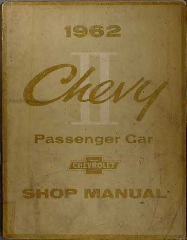 1962 Chevy II & Nova Shop Manual Original
