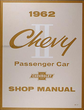 1962 Chevy II & Nova Shop Manual Reprint