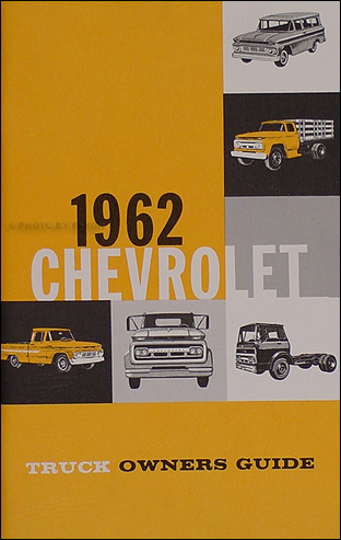 1962 Chevrolet Pickup & Truck Reprint Owner's Manual