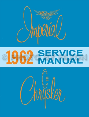 1962 Chrysler and Imperial Shop Manual Reprint