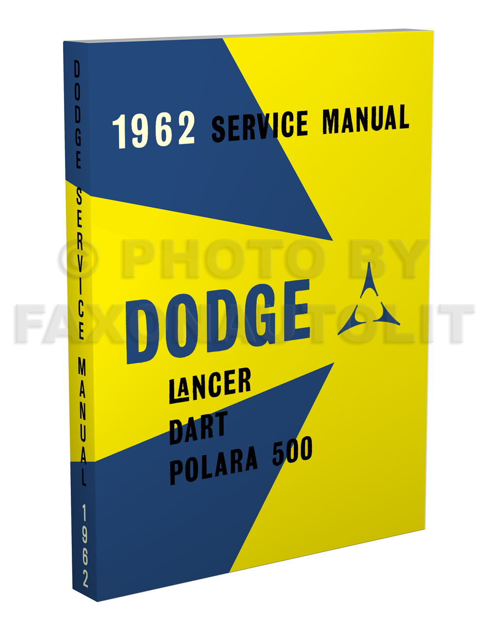 1962 Dodge Car Shop Manual Reprint -- Lancer, Dart, Polara
