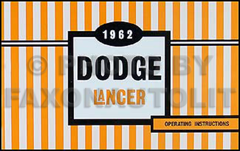1962 Dodge Lancer Reprint Owner's Manual