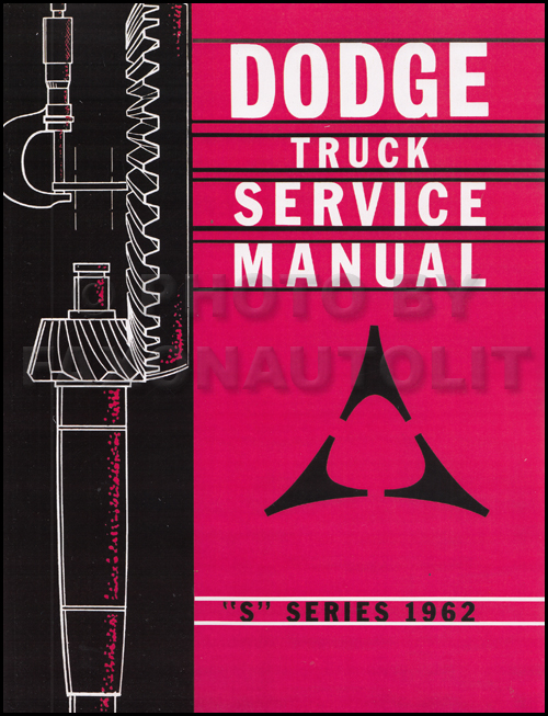 1962 Dodge Truck Shop Manual Original