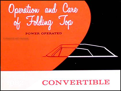 1962 GM Power Operated Convertible Top Owner's Manual Reprint