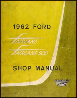 1962 Ford Fairlane Original Shop Manual