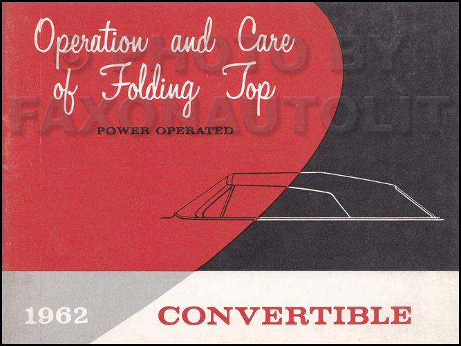 1962 GM Convertible Top Owner's Manual Original Power Operated