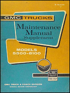 1962 GMC 5500-8100 Shop Manual Original Supplement