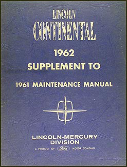 1962 Lincoln Continental Repair Manual Original Supplement