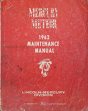 1962 Mercury Meteor with S-33 Repair Manual Original